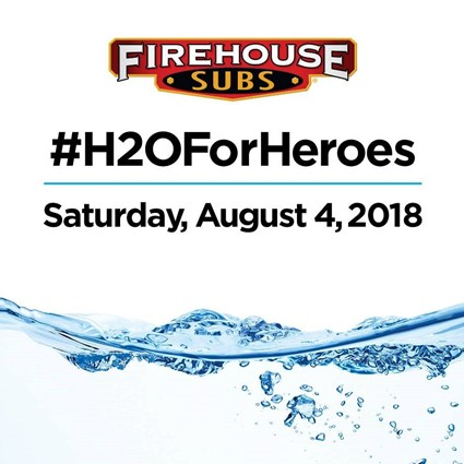 FIREHOUSE SUBS® IN HOT PURSUIT OF WATER WITH SEVENTH ANNUAL H20 FOR HEROES